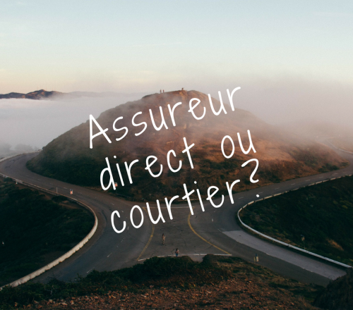 Courtiers ou assureurs directs ?